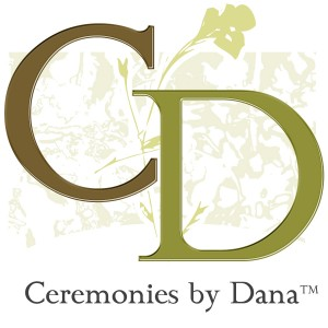 Ceremonies by Dana