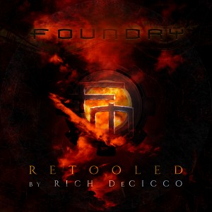 "FOUNDRY ""RETOOLED"" now available on iTunes!"